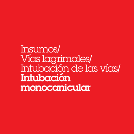 Intubación Monocanalicular